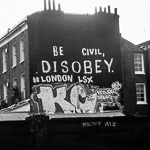 'Be civil, disobey'