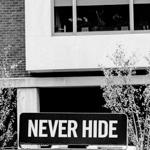Never Hide | 30/12/2012